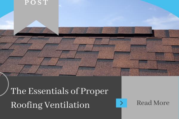 Proper Roofing Ventilation